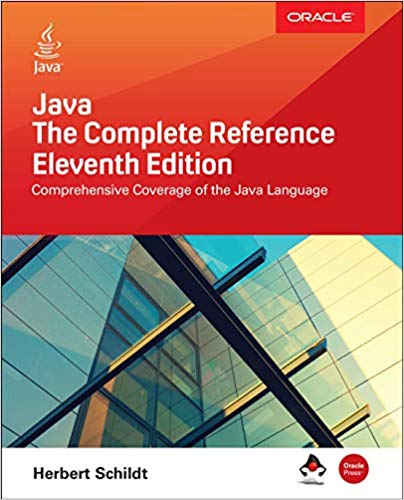 Java: The Complete Reference, Eleventh Edition 11th Edition