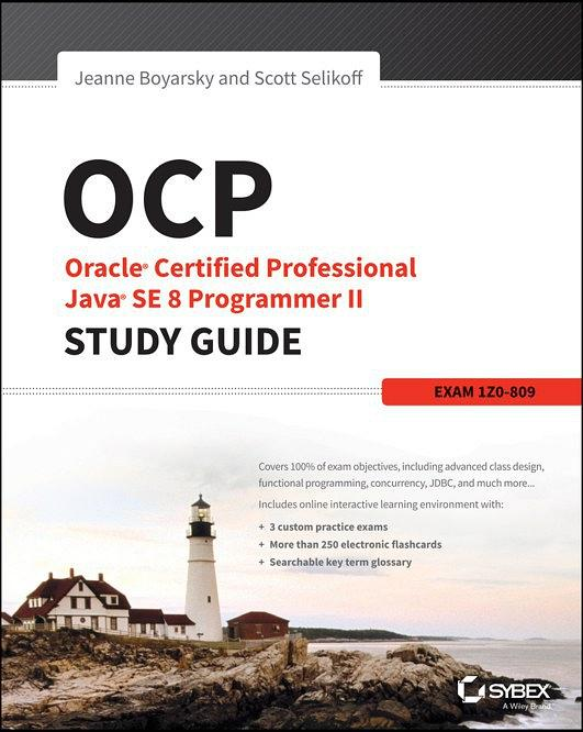 No.1 - OCP: Oracle Certified Professional Java SE 8 Programmer II Study Guide